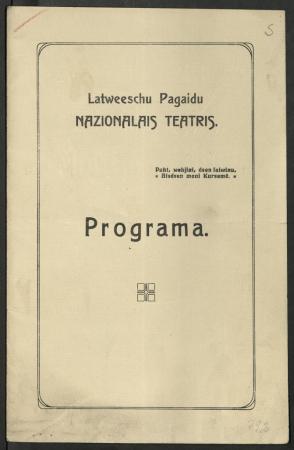 """""""Pūt, vējiņi!"""" : tautas dziesma 5 cēlienos no J. Raiņa : Latviešu Pagaidu Nacionālais teātris, 23. aprīlī 1918. g. : programma"""