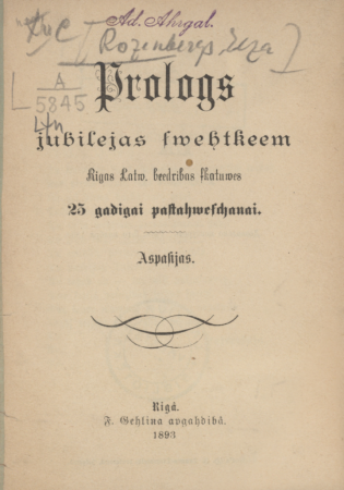 Prologs jubilejas svētkiem : Rīgas Latviešu biedrības skatuves 25 gadīgai pastāvēšanai