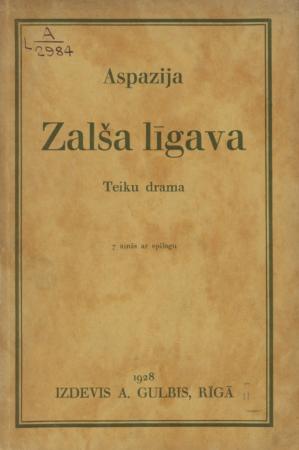 Zalša līgava : teiku drama 7 ainās ar epilogu
