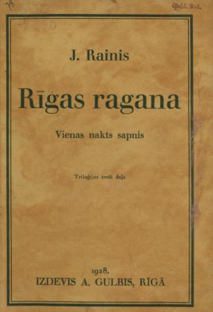 Rīgas ragana : vienas nakts sapnis : triloģijas 3. daļa